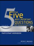The Five Most Important Questions Self-Assessment Tool Participant Workbook