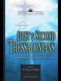 The Books of First & Second Thessalonians: Looking for Christ's Return