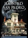 Haunted San Pedro