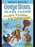 It's a Bird, It's a Plane, It's Toiletman! #17 (George Brown, Class Clown)