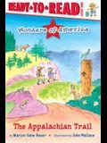 The Appalachian Trail: Ready-To-Read Level 1
