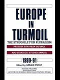 Europe in Turmoil: The Struggle for Pluralism