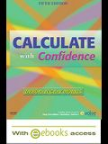 Calculate with Confidence - Text and E-Book Package [With eBook]