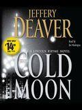 The Cold Moon: A Lincoln Rhyme Novel
