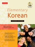 Elementary Korean: Second Edition (Includes Access to Website & Audio CD with Native Speaker Recordings) [With CD (Audio)]