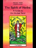 Herbal Tarot: The Spirit of Herbs