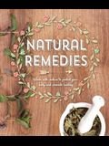 Natural Remedies: Work with Nature to Protect Your Body and Promote Healing