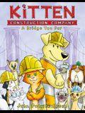 Kitten Construction Company: A Bridge Too Fur