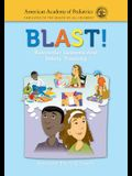 Blast! Babysitter Lessons and Safety Training (Revised)