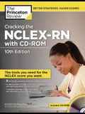 Cracking the NCLEX-RN with CD-ROM, 10th Edition (Professional Test Preparation)