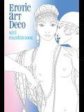 Erotic Art Deco: Mini Coloring Book