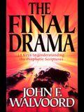 The Final Drama: 14 Keys to Understanding the Prophetic Scriptures