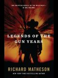 Legends of the Gun Years: Two Gripping Volumes of the Wild West