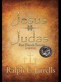 Jesus * Judas: Best Friends Forever
