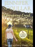 Currawong Creek - Large Print