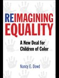 Reimagining Equality: A New Deal for Children of Color