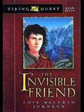 The Invisible Friend (Viking Quest Series)
