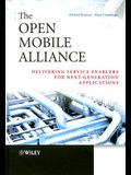 The Open Mobile Alliance: Delivering Service Enablers for Next-Generation Applications