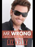 Mr. Wrong: Heroes of Henderson Book 5
