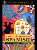 Teach Yourself Latin American Spanish Complete Course