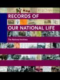 Records of Our National Life: American History from the National Archives