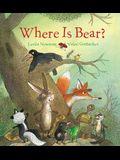 Where Is Bear? (Padded Board Book)