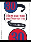 30 Things Everyone Should Know How to Do Before Turning 30