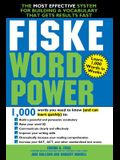 Fiske WordPower: The Most Effective System for Building a Vocabulary That Gets Results Fast