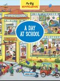 My Big Wimmelbook--A Day at School
