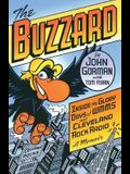 The Buzzard: Inside the Glory Days of WMMS and Cleveland Rock Radio: A Memoir