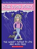 Dear Dumb Diary #10: The Worst Things in Life Are Also Free