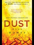 Dust (Silo Trilogy) (Volume 3)