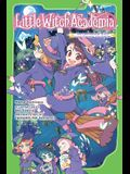 Little Witch Academia: The Nonsensical Witch and the Country of the Fairies