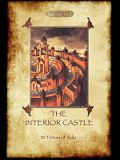 The Interior Castle, or The Mansions (Aziloth Books)