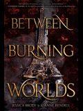 Between Burning Worlds, 2