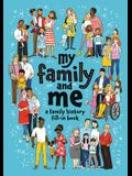 My Family and Me: A Family History Fill-In Book