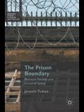 The Prison Boundary: Between Society and Carceral Space