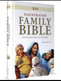 Illustrated Family Bible-ESV: 270 Selections from the Holy Bible