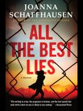 All the Best Lies: A Mystery