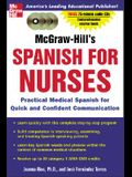 McGraw-Hill's Spanish for Nurses (Book + 3cds): A Practical Course for Quick and Confident Communication