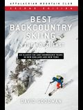 Best Backcountry Skiing in the Northeast: 50 Classic Ski and Snowboard Tours in New England and New York