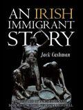 An Irish Immigrant Story