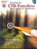 Targeting the Ctb/Terranova: Reproducible Grade 3