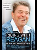 Riding with Reagan: From the White House to the Ranch