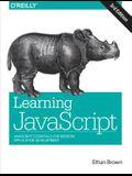 Learning JavaScript: JavaScript Essentials for Modern Application Development