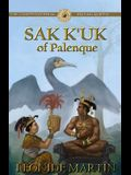 The Controversial Mayan Queen: Sak K'Uk of Palenque (Mists of Palenque Book 2)