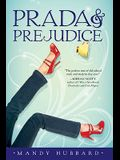 Prada and Prejudice