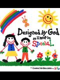 Designed by God So I Must Be Special (Caucasian Version)