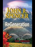 ReGeneration: Book Three of the Solarium-3 Trilogy