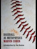 Baseball as Metaphysics